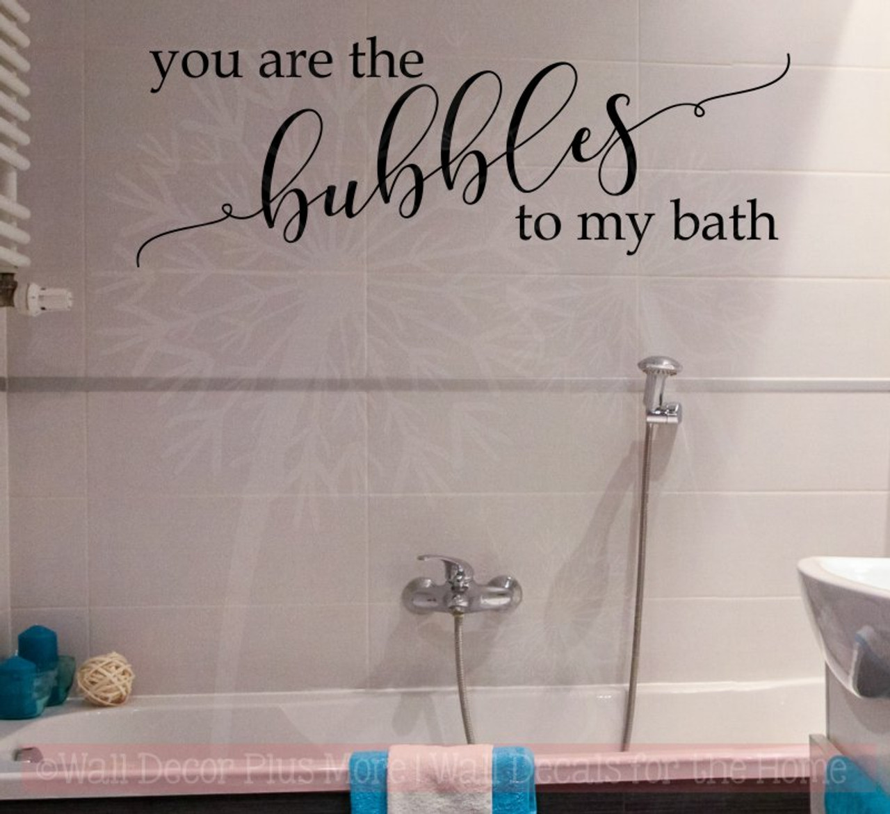 you are bubbles to my bath bathroom wall decals quote vinyl lettering art - Bathroom Wall Decals