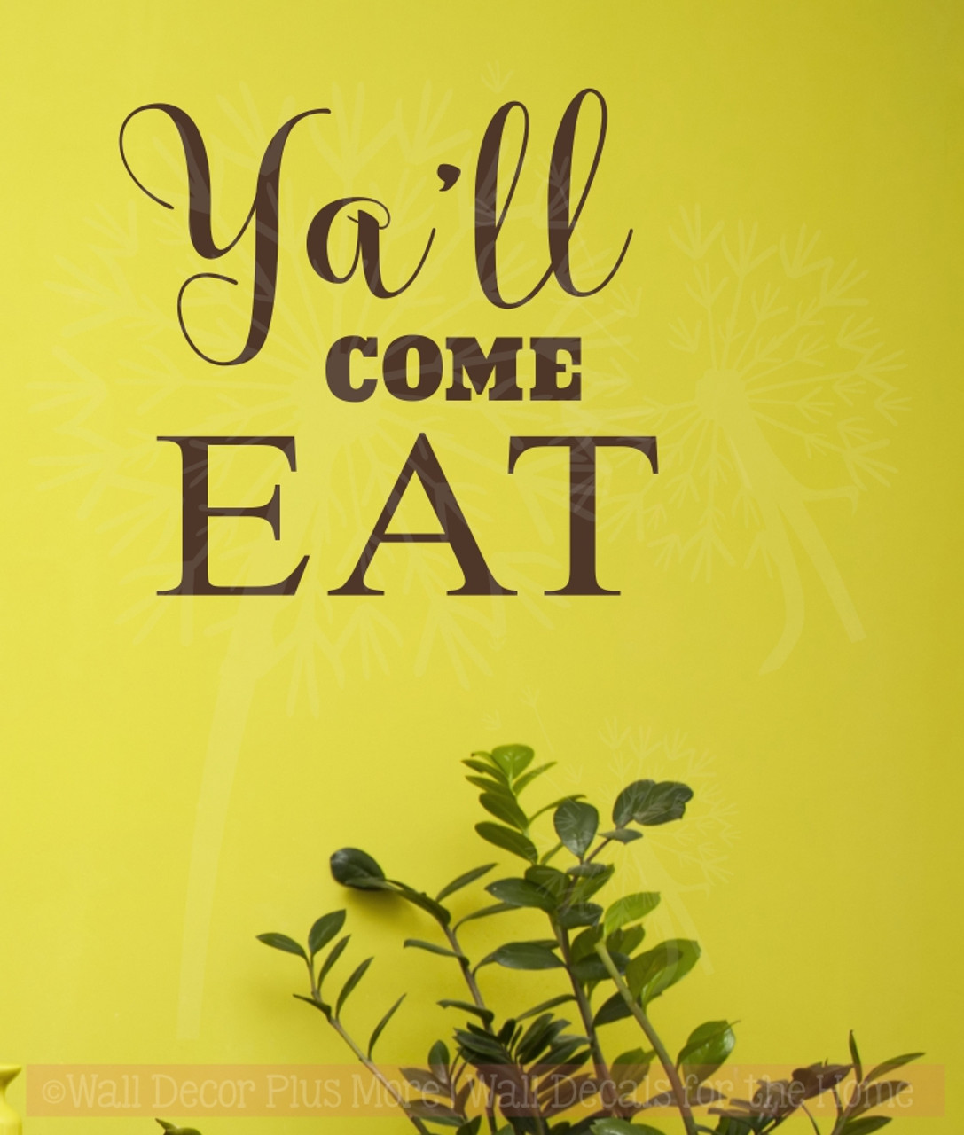 Ya\'ll Come Eat Kitchen Vinyl Stickers Wall Decals Farmhouse Style
