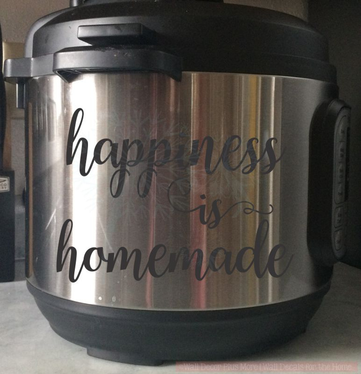 Happiness is homemade instant pot decal stickers kitchen vinyl letters