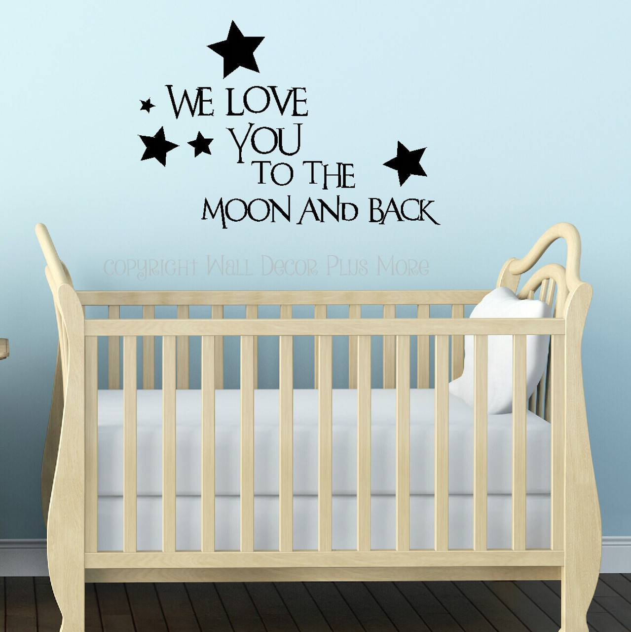 We Love You To The Moon And Back Kids Wall Decals Vinyl Stickers