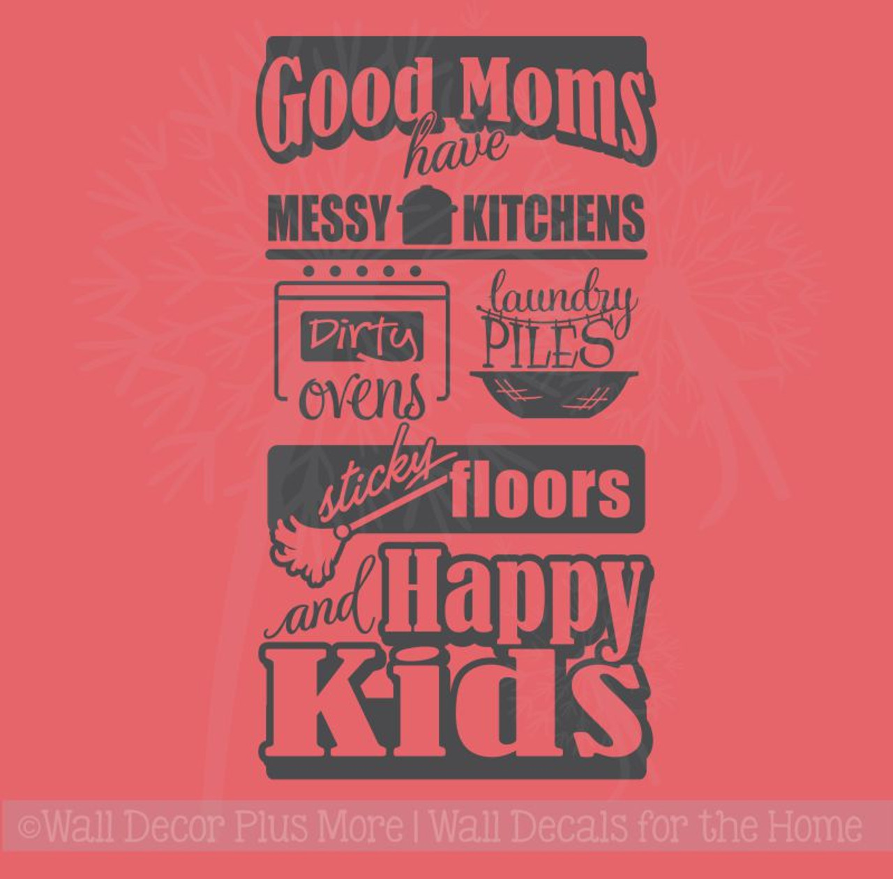 Good Moms have... Sticky Floors, Happy Kids Kitchen Wall Sticker ...
