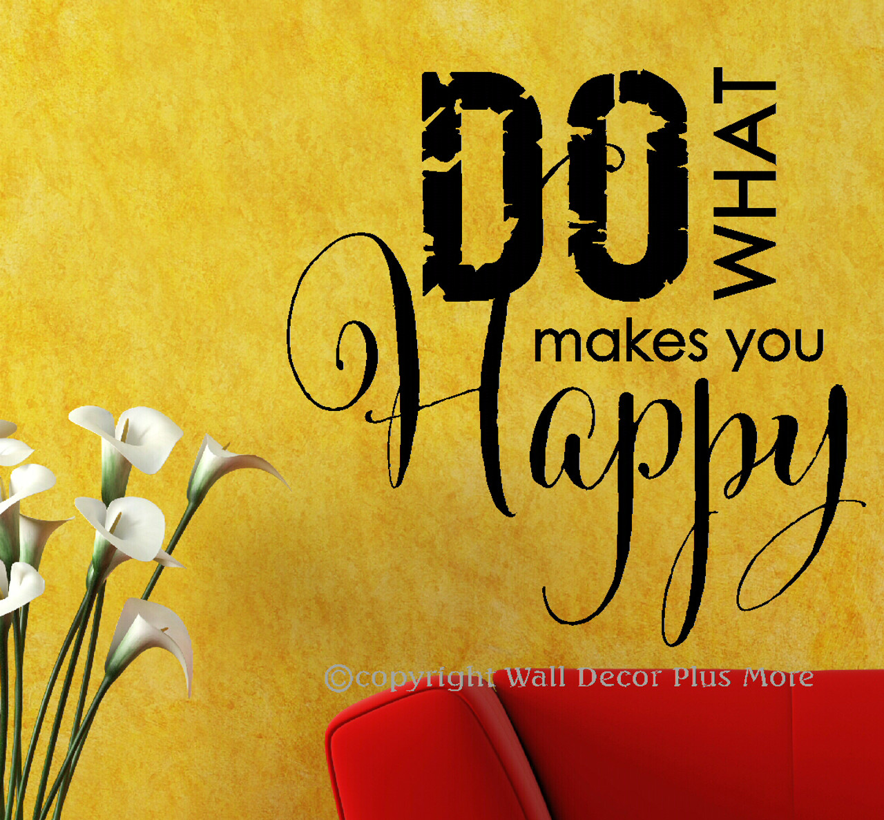 Do What Makes You Happy Wall Decals Stickers Inspiring Wall Letters