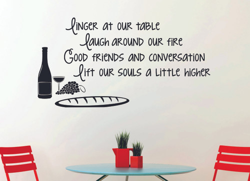 Linger at our table, laugh around our fire Vinyl Kitchen Decal Quote, Decorate your Outdoor Patio-Black