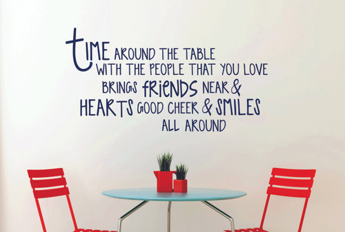 Time Around the Table Vinyl Decal Quote for the Kitchen, Dining Room Wall Decor-Deep Blue