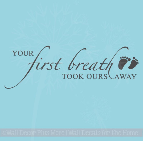 Your First Breath Baby Wall Decal Sticker Nursery Wall Letters 5x17 Black
