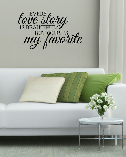 Every Love Story Is Beautiful Bedroom Wall Words Sticker Decals