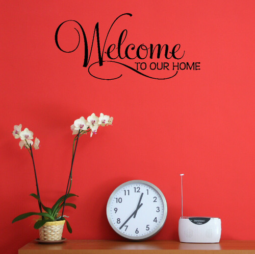 Welcome To Our Home Entryway Wall Decal Quote-Black
