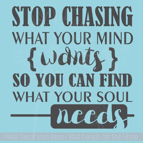 what your soul needs inspirational saying quote vinyl wall decals