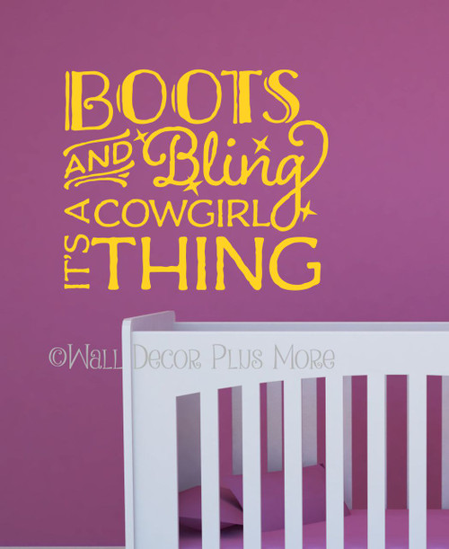 Boots and Bling It's A Cowgirl Thing Western Wall Decals Yellow