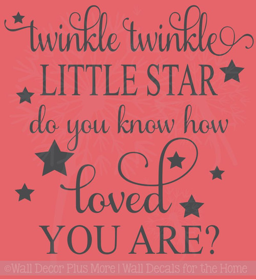 Twinkle twinkle Little Star Do You Know How Loved you Are Wall Decal Sticker