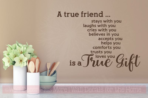 A True Friend.... is a True Gift Vinyl Wall Letters Decal Stickers-Chocolate Brown