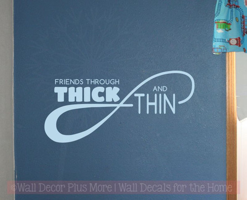 Friends through Thick and Thin Infinity Wall Decals Teen Room Decor Stickers-Powder Blue