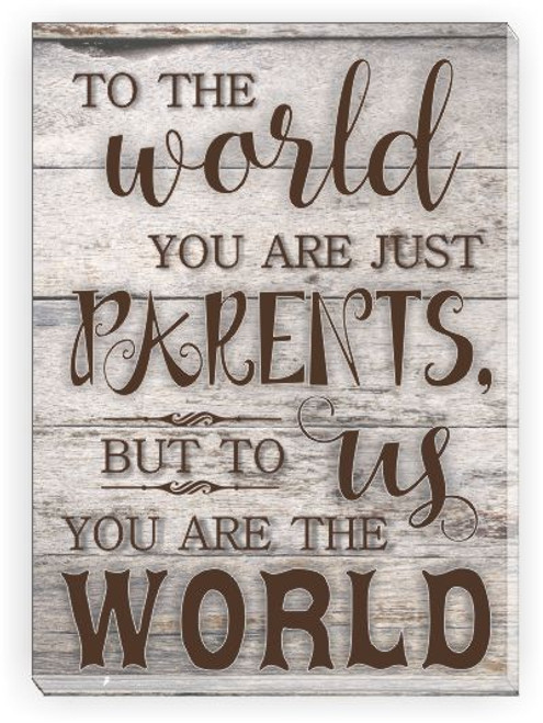 To Us You Are The World Parents Canvas Wall Art Print