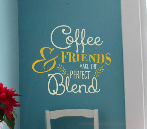 Coffee and Friends Perfect Blend Vinyl Lettering Wall Decal Kitchen Saying-Warm Gray, Mustard