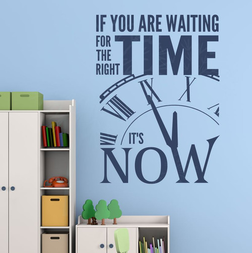 Right Time Its Now Motivational Wall Quotes Vinyl Wall Decal Stickers-Deep Blue