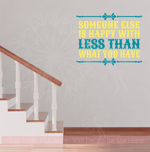 Happy With Less Than You Motivational Quotes Wall Art Decals Sticker