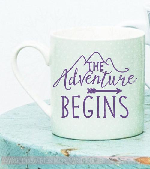 The Adventure Begins Mug Tumbler Decals Vinyl Lettering Rtic Yeti Sticker Art Quote Purple
