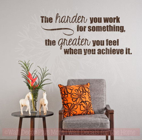 Harder You Work, Greater You Feel Inspirational Wall Art Vinyl Lettering Sticker Decals Home Decor Quote-Chocolate Brown
