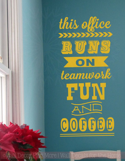 Delicieux This Office Runs On Vinyl Lettering Art Wall Stickers Decals Fun Office  Decor Quote