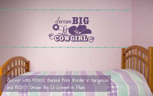 Barbed Wire Border 7 pc Set Vinyl Decals Wall Stickers Art Western Decor in Turquoise, Shown with WD1003 Dream Big Lil Cowgirl