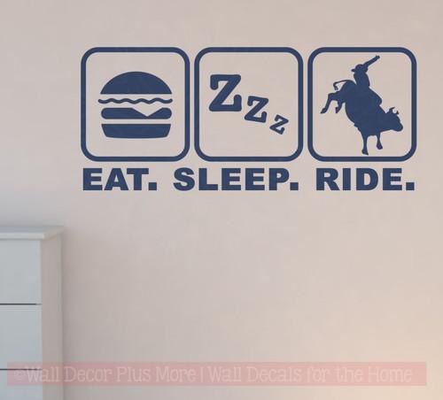 Eat Sleep Ride Cowboy Cowgirl Vinyl Decals Western Wall Stickers-Deep Blue