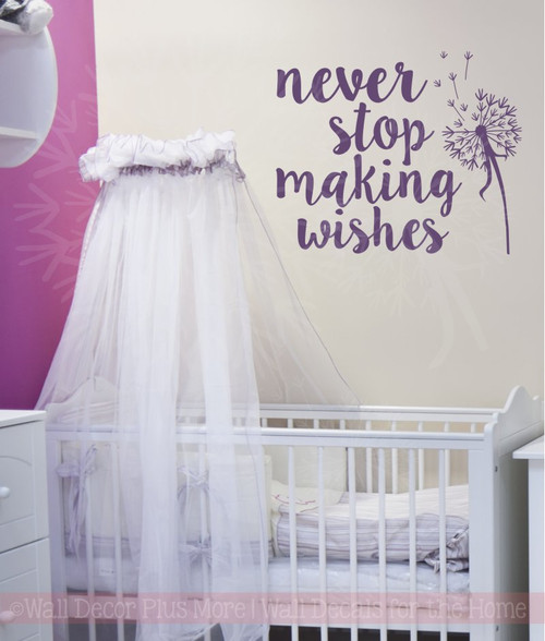 Never Stop Making Wishes Inspirational Wall Decals Vinyl Lettering Art-Plum
