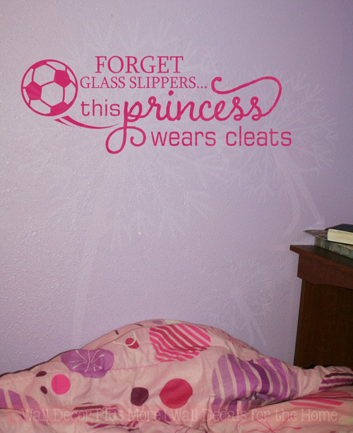 This Princess Wears Cleats Vinyl Letters Art Girls Soccer Quote Decor-Hot Pink