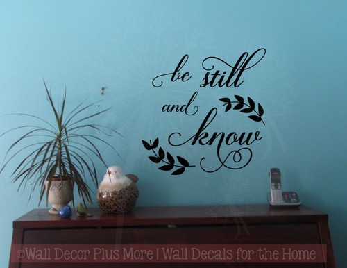 Be Still and Know Vinyl Lettering Art Religious Bible Wall Decals Quote-Black