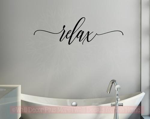 Relax Cursive Vinyl Lettering Bath Wall Decor Bathroom Wall Decals Quotes-Black