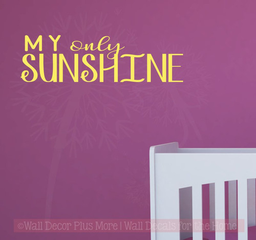 My Only Sunshine Nursery Wall Decal Sticker Vinyl Lettering Baby Room Decor-Light Yellow