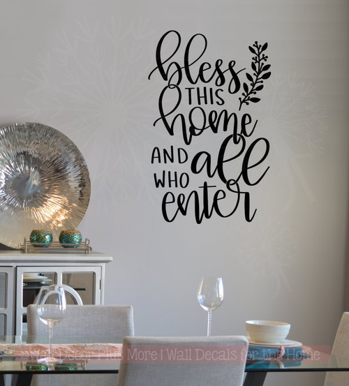Bless This Home All Who Enter Entry Vinyl Letters Decals Kitchen Wall Quotes Black