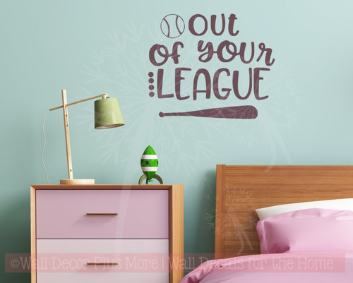 Out of Your League Baseball Decor for Bedroom Vinyl Lettering Decals-Eggplant