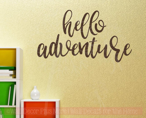 Hello Adventure Vinyl Lettering Decals Nursery Wall Stickers Decal Choc Brown