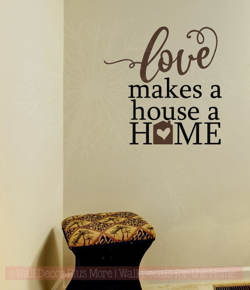 Love Makes A Home Wall Decor Stickers Vinyl Lettering Decals Wall  Quote Chocolate Brown,