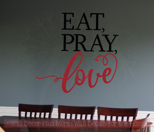 Eat Pray Love Wall Stickers Vinyl Lettering Wall Decals for Home Decor-Black, Red