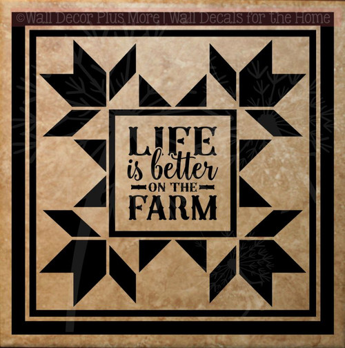 Life Is Better On The Farm Vinyl Decals Stickers Farmhouse Quilt Square-Black