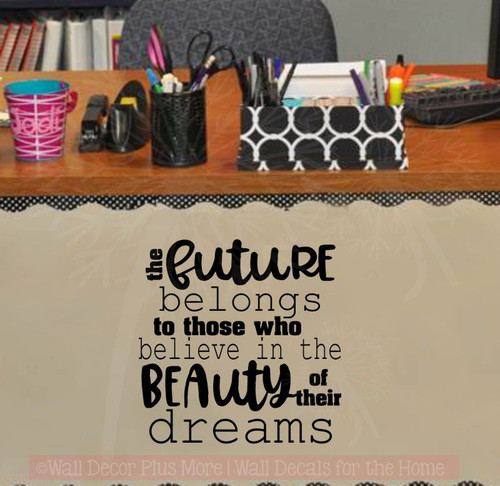 Future Belongs To Those Who Believe Grad Decals Inspired Wall Stickers-Black