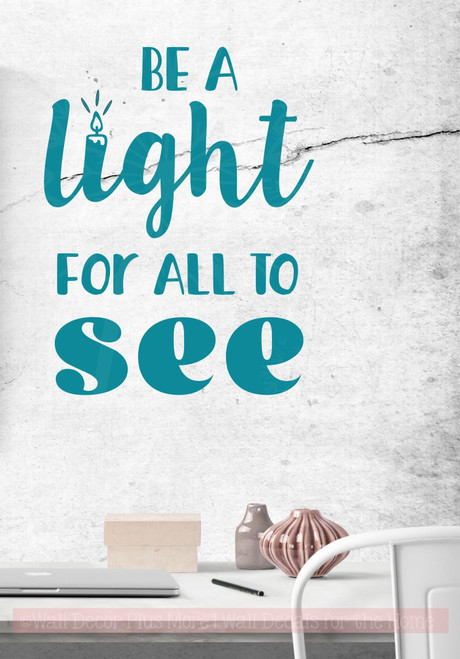 Be Light For All To See Motivational Wall Stickers Vinyl Letter Decals-Teal