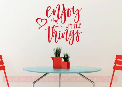 Enjoy The Little Things Wall Art Stickers Motivational Vinyl Quotes-Cherry Red