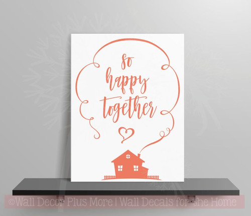 So Happy Together Vinyl Lettering Decals Wall Art Stickers Home Decor Quote  Coral