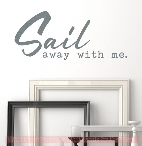 Sail Away With Me Beach Theme Bedroom Decor Nautical Wall Art Stickers Storm  Gray
