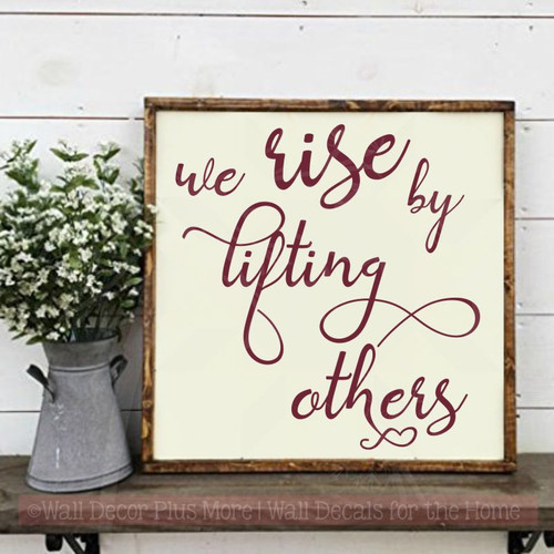 Rise By Lifting Others Inspirational Wall Quotes Vinyl Lettering Decals-Burgundy