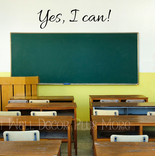 Classroom Wall Art Letters Yes I Can! Vinyl Stickers to Inspire