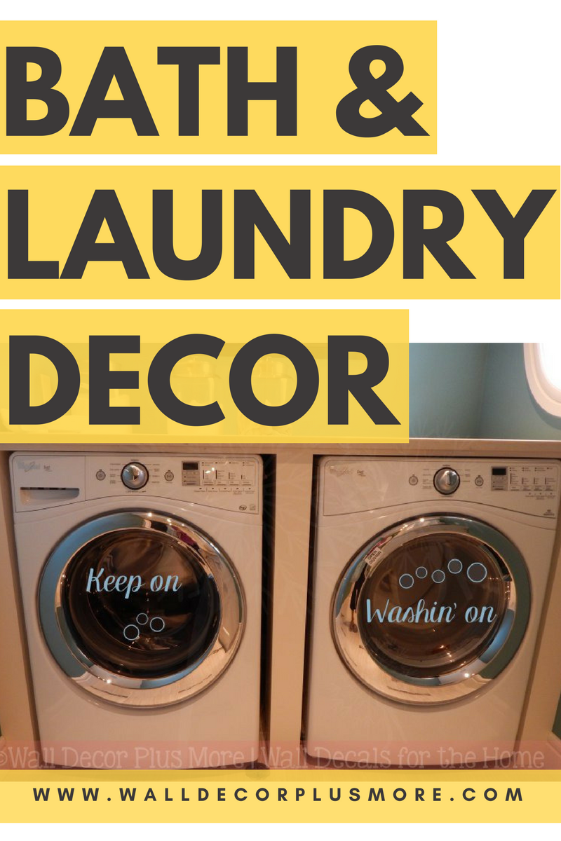 Decor For the Bathroom and Laundry Room - Wall Decor Plus More