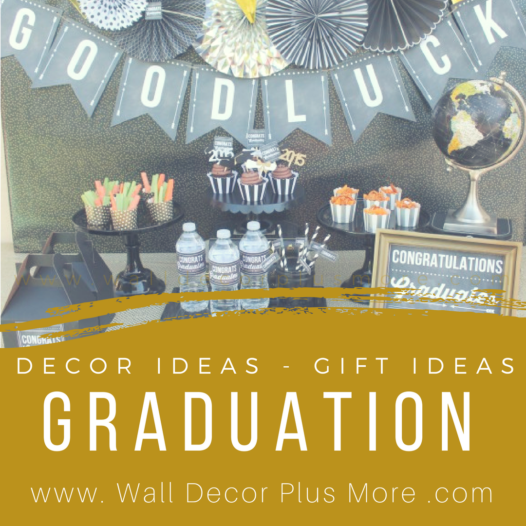 Planning the Perfect Graduation Party - Wall Decor Plus More