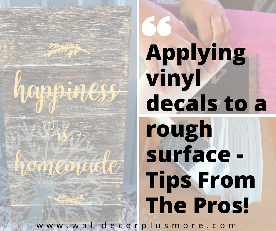 Vinyl decal stickers and rustic wood surfaces