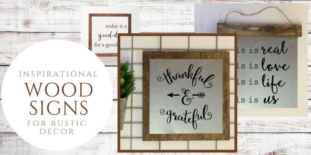 Wooden Signs Home Decor | Inspirational Wooden Signs For Rustic Decor Wall Decor Plus More