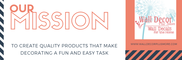 Our Mission Create Fun Easy Decor Products