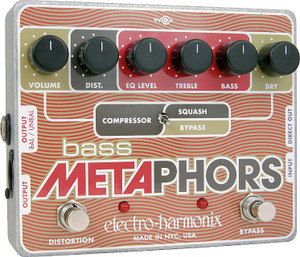 Electro Harmonix    Bass Metaphors  Preamp/EQ/Distortion/Compressor/DI Multi-Effect