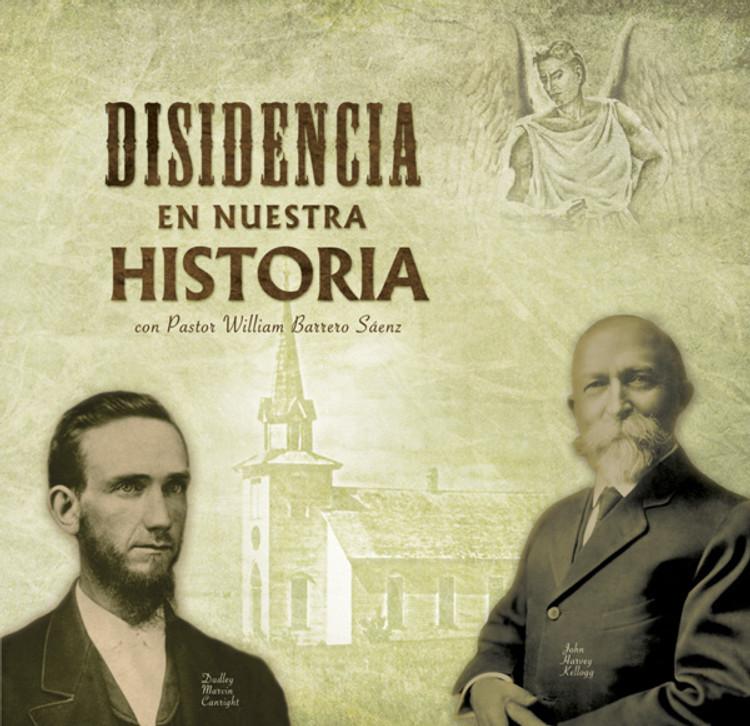 Disidencia en Nuestra Historia con Pastor William Barrero Sáenz